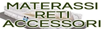 Materassi Reti e Accessori - Dormire bene per vivere meglio